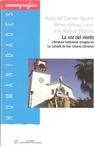 La Voz Del Viento: Literatura Tradicional Recogida En La Cañada D E San Urbano (almeria) por Maria Del Carmen Aguirre Delclaux epub