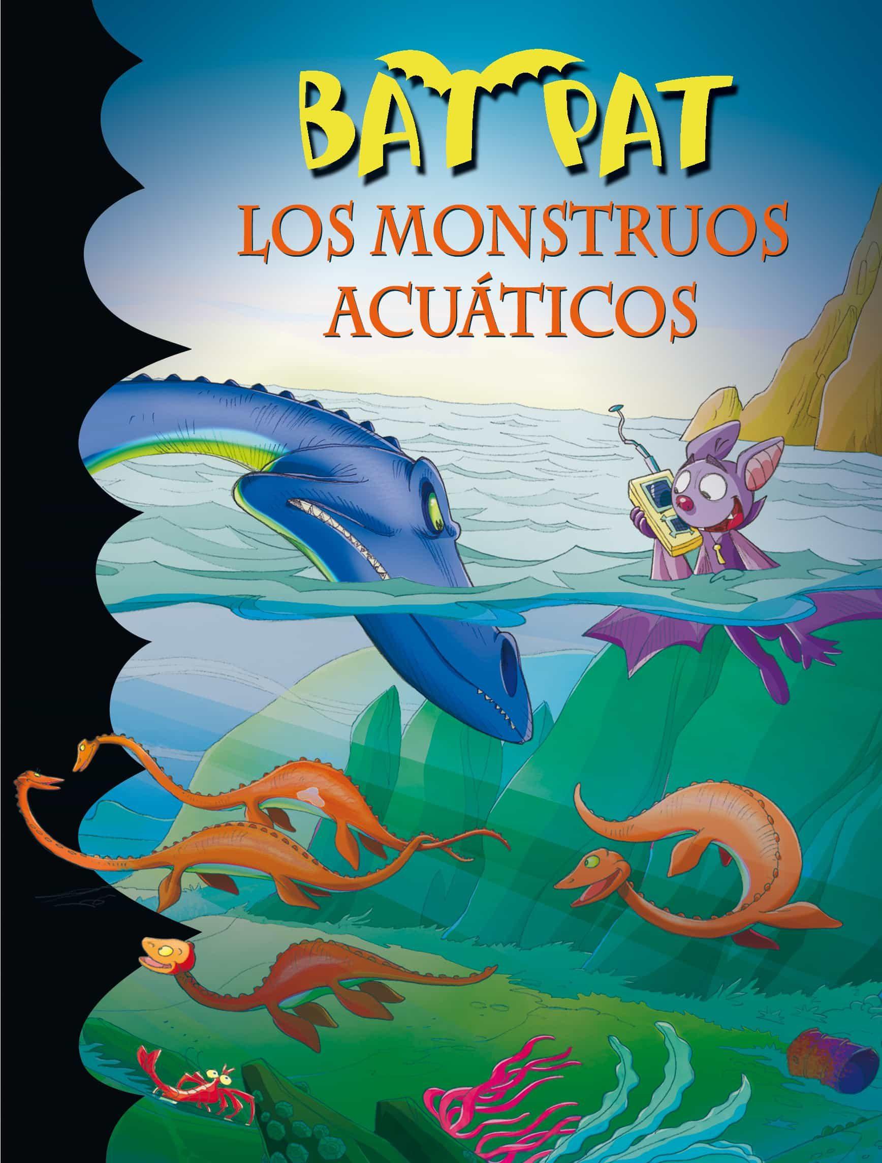 Los Monstruos Acuáticos (serie Bat Pat 13)   por Roberto Pavanello