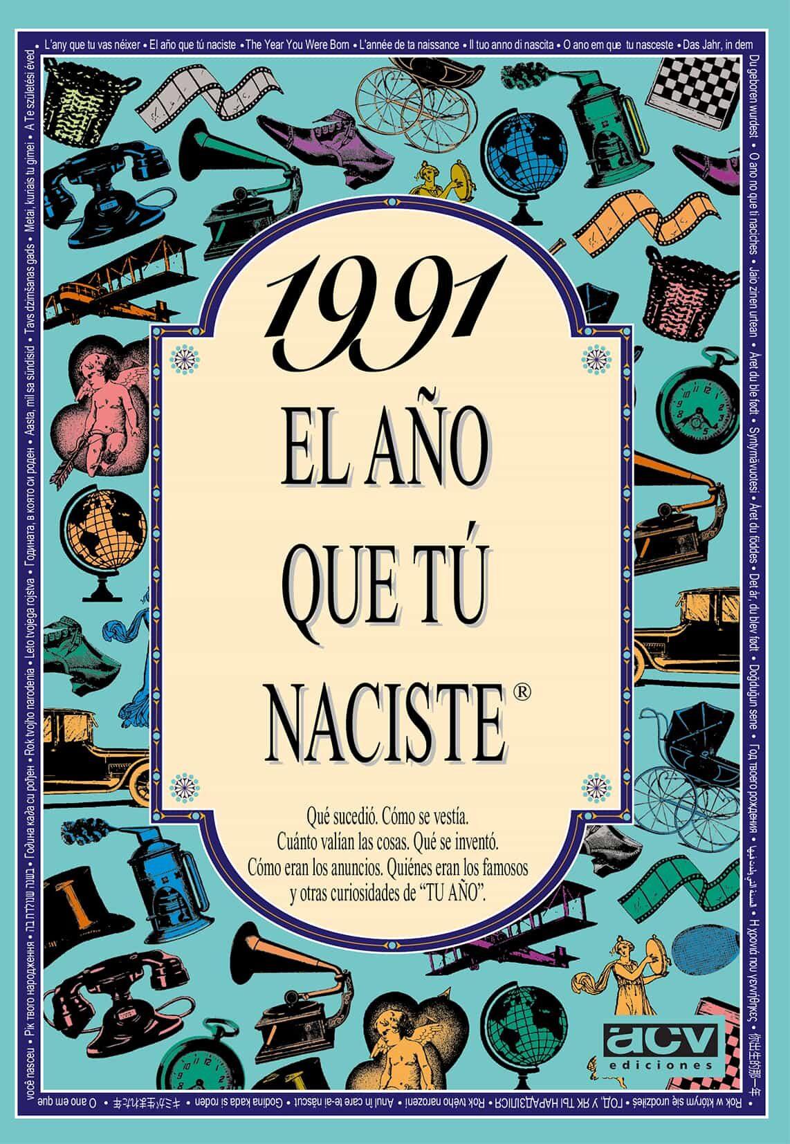 1991 El Año Que Tu Naciste por Rosa Collado Bascompte epub