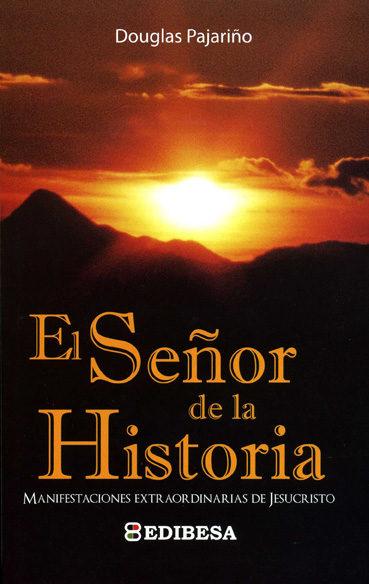 descargar SEÑOR DE LA HISTORIA, EL pdf, ebook