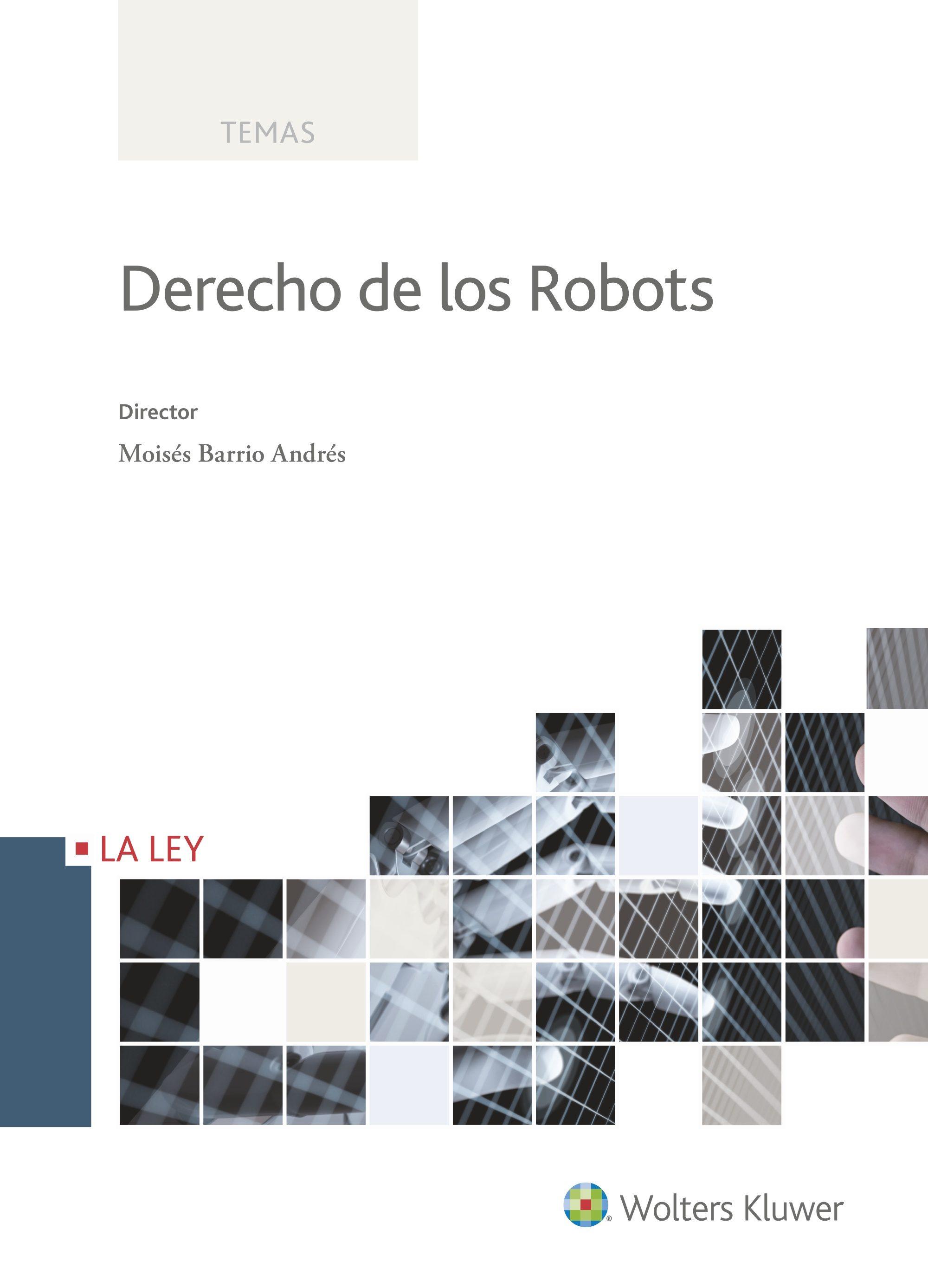 derecho de los robots-moises barrio andres-9788490206898