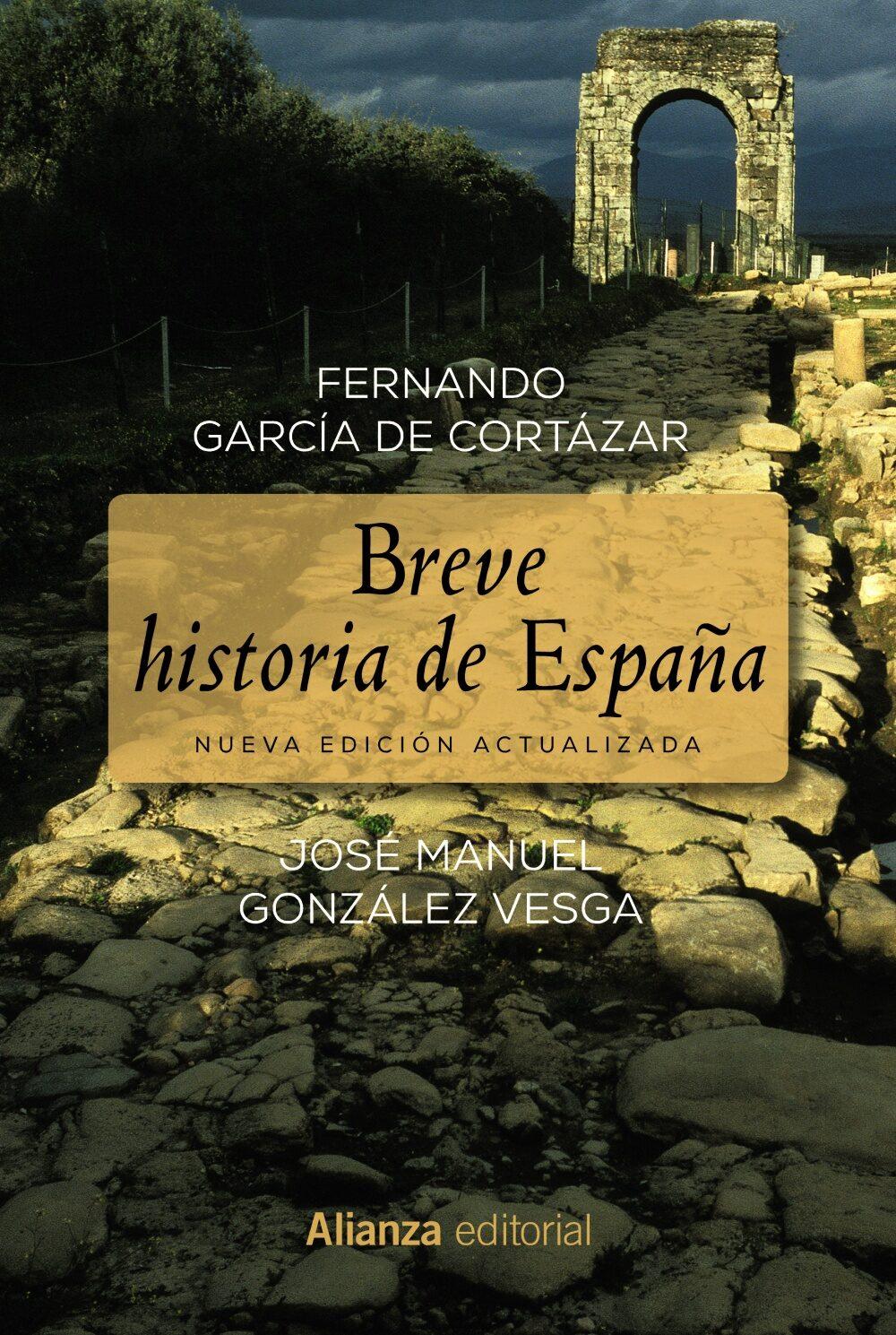 Breve Historia De España por Fernando Garcia De Cortazar