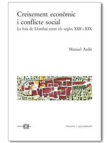 creixement economic i conflicte social: la foia de llombai entre els segles xiii i xix-manuel ardit-9788495916198