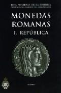 Monedas Romanas I: Republica (catalogo Del Gabinete De Antigüedad Es) por Francisca Chaves Tristan