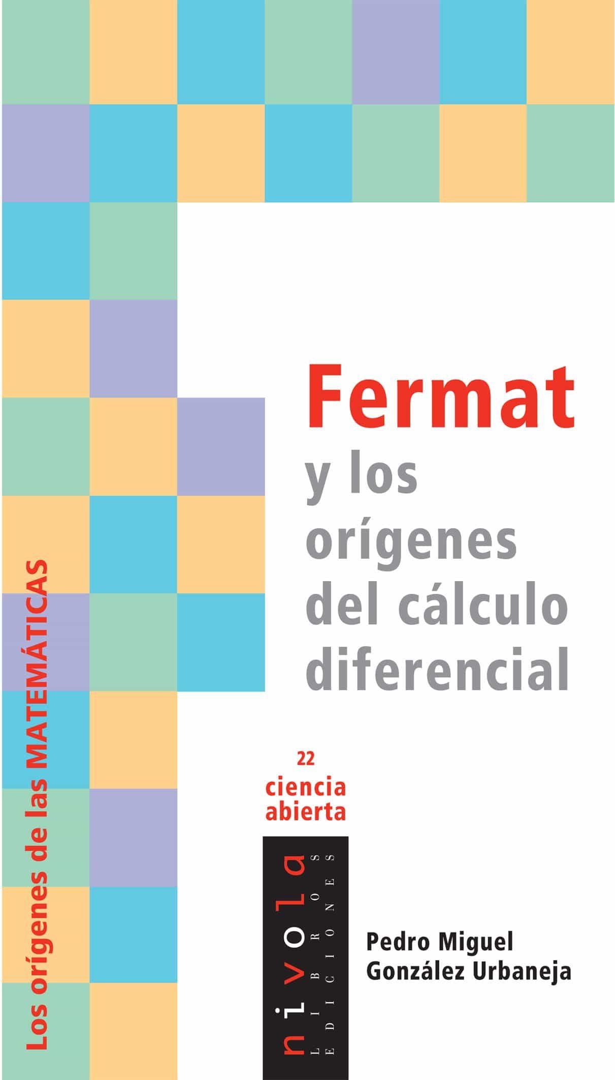 Fermat Y Los Origenes Del Calculo Diferencial por Pedro Miguel Gonzalez Urbaneja epub