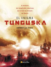 El Enigma Tunguska por Antonio Las Heras epub