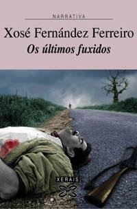 Os Ultimos Fuxidos por Xose Fernandez Ferreiro