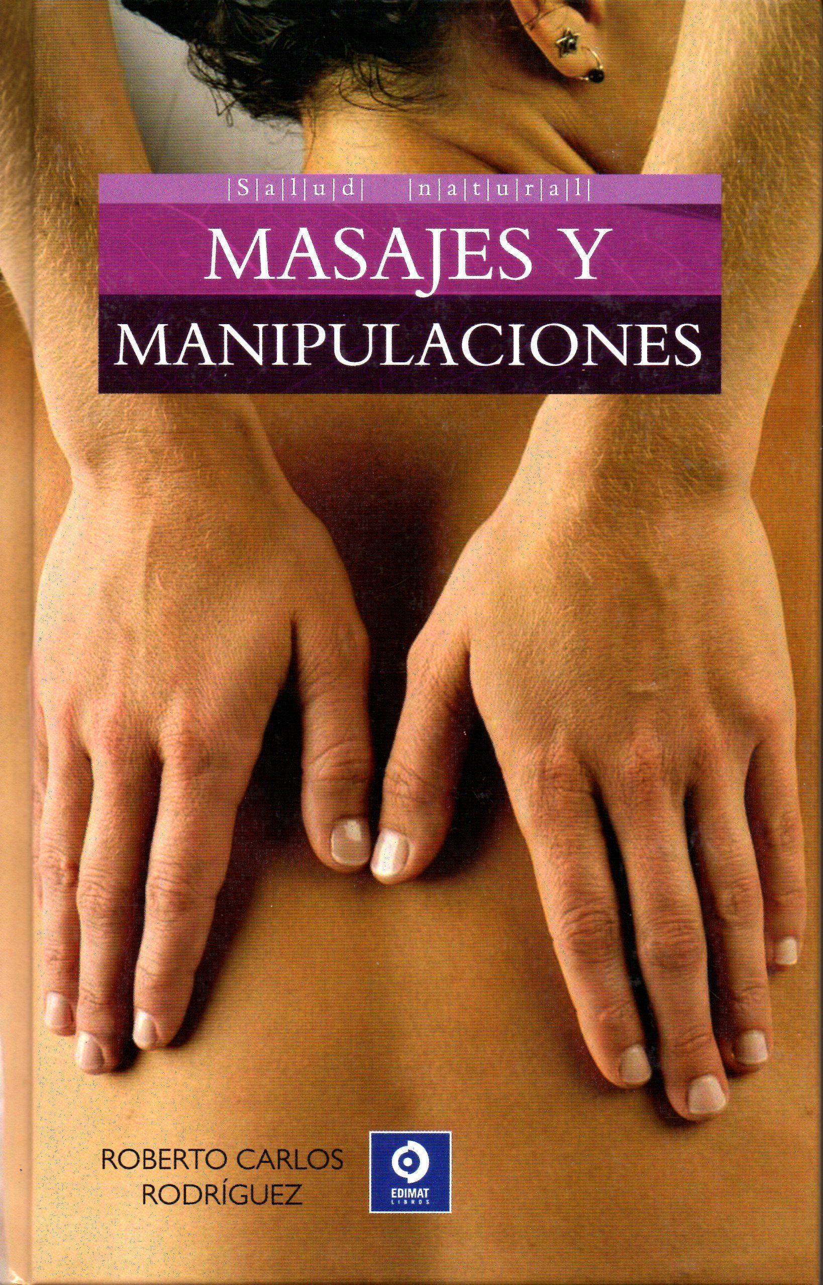 Masajes Y Manipulaciones por Roberto Carlos Rodriguez