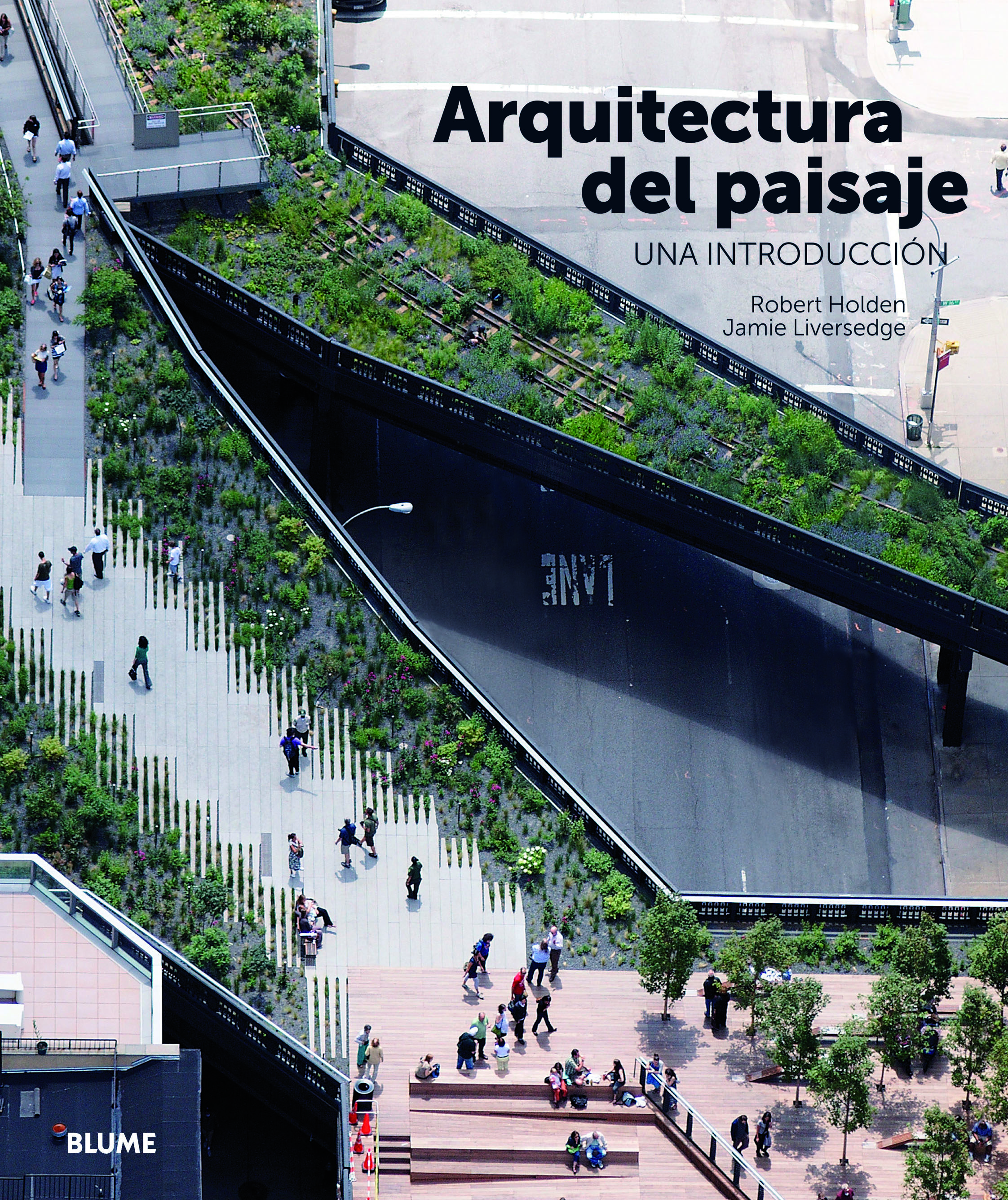 ARQUITECTURA DEL PAISAJE: UNA INTRODUCCION | ROBERT HOLDEN | Comprar ...