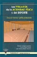 Los Titulados De La Actividad Fisica Y Del Deporte por Antonio Mestre
