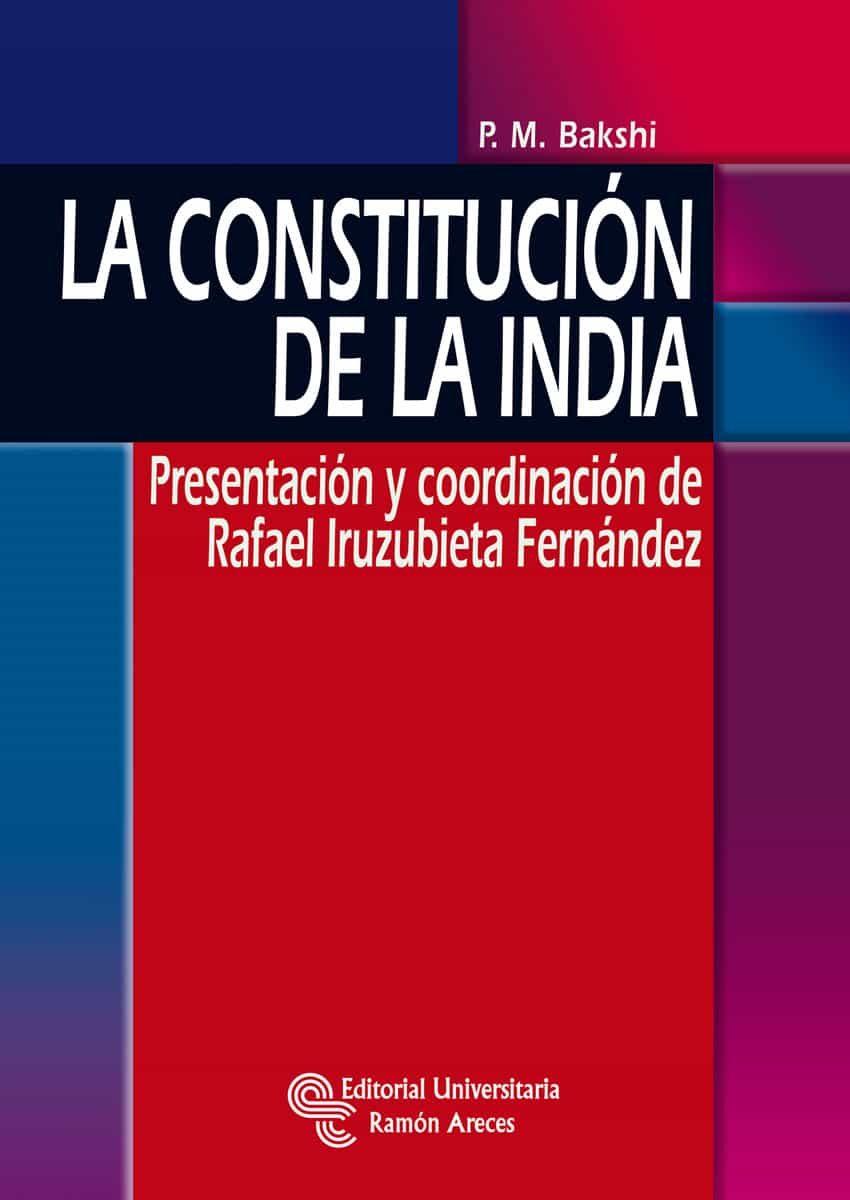 La Constitucion De La India por Santiago Sanchez Gonzalez