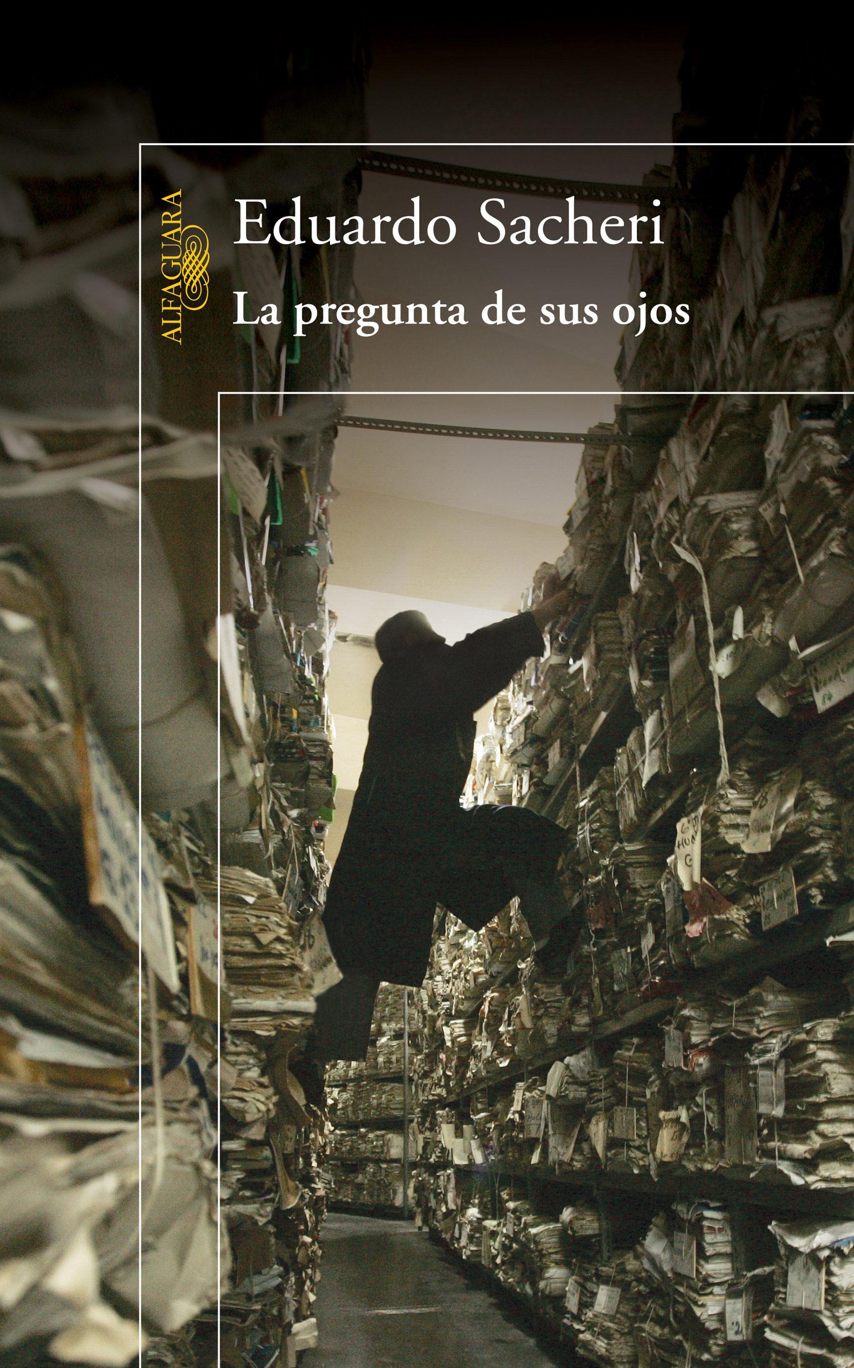 La pregunta de sus ojos ebook eduardo sacheri 9789870419198