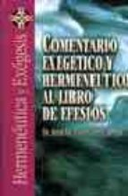 comentario exegetico y hermeneutico al libro de efesios-jose m. gonzalez campa-2910010167908