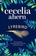 lyrebird-cecelia ahern-9780007501908