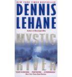 mystic river-dennis lehane-9780062068408