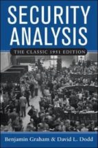 security analysis: principles and technique: classic 1951 edition (facsimile ed of 3rd revised) benjamin graham david l. dodd 9780071448208
