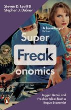 El libro de Superfreakonomics: global cooling, patriotic prostitutes and why suicide bombers should buy life insurance autor VV.AA. DOC!