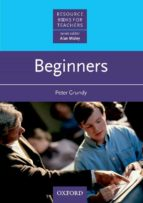 beginners-peter grundy-alan maley-9780194372008