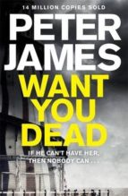 want you dead peter james 9780230760608