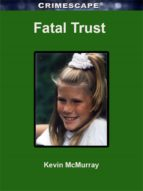 fatal trust (ebook)-kevin mcmurray-9780795335808