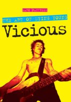 the art of dying young - vicious (ebook)-mark paytress-9780857123008