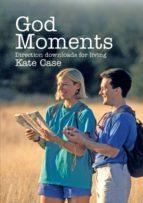 El libro de God moments autor KATE CASE EPUB!