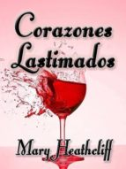 corazones lastimados (ebook)-mary heathcliff-9781301234608