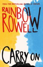 carry on-rainbow rowell-9781447298908