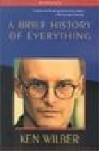 a brief history of everything (2nd ed) ken wilber 9781570627408