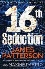 16th seduction james patterson 9781780895208