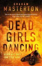 dead girls dancing-graham masterton-9781784976408
