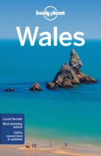 wales 2017 (6th ed.) (ingles) (lonely planet) 9781786573308