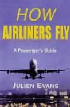 Descarga directa de Kindle Books How airliners fly: a passenger's guide