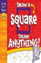 draw anything draw a square christopher hart 9781933027708