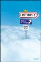 latitudes 2. (version espagne). livre de l élève (libro del alumn o + 2 cd) 9782278062508