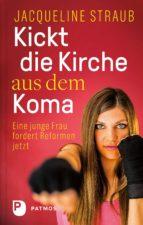 kickt die kirche aus dem koma (ebook)-jacqueline straub-9783843611008