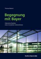 begegnung mit bayer (ebook)-thomas reinert-9783956010408