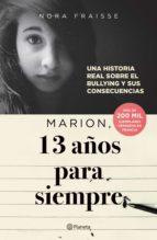 marion, 13 años para siempre (ebook)-nora fraisse-9786070755408