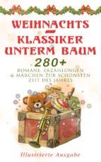 weihnachts-klassiker unterm baum: 280+ romane, erzählungen & märchen zur schönsten zeit des jahres (illustrierte ausgabe) (ebook)-beatrix potter-9788026880608