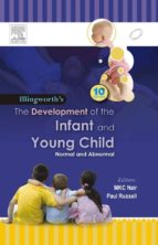 the development of the infant and the young child - e-book (ebook)-ronald s. illingworth-9788131234808