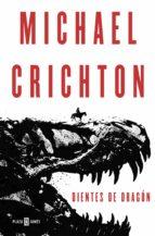 dientes de dragón michael crichton 9788401021008