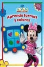 aprendo formas y colores (la casa de mickey mouse)-9788401900808