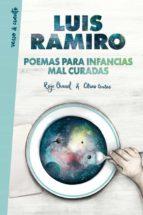 poemas para infancias mal curadas luis ramiro 9788403517608