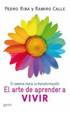 el arte de aprender a vivir-pedro riba-ramiro calle-9788408008408