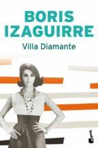villa diamante (finalista premio planeta 2007)-boris izaguirre-9788408081708