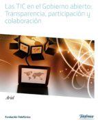 las tic en el gobierno abierto: transparencia, participación y colaboración (ebook)-9788408129608