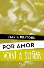 volví a soñar (ebook)-maria beatobe-9788408171508