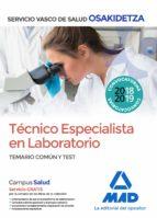 tecnico especialista en laboratorio de osakidetza servicio vasco de salud. temario comun y test 9788414215708
