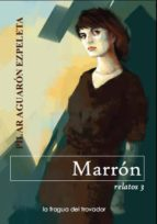 marrón (ebook)-pilar aguaron ezpeleta-9788415044208