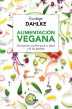 alimentacion vegana-ruediger dahlke-9788415541608